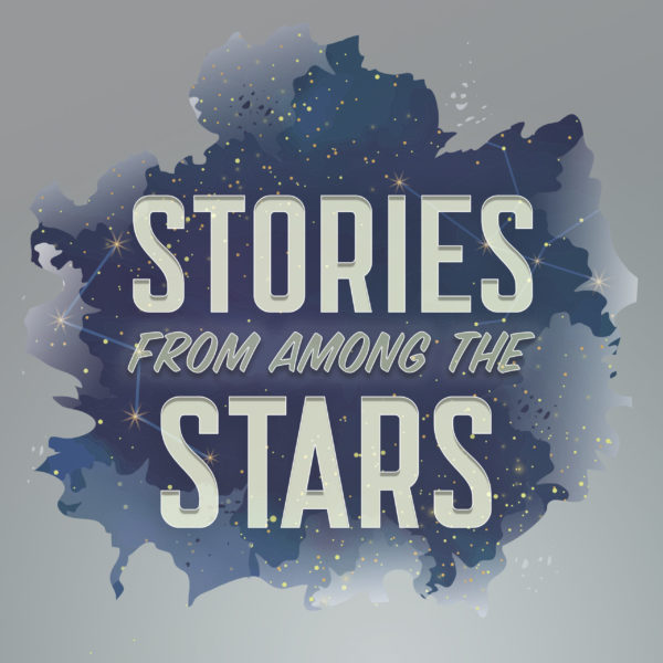 Stories from Among the Stars